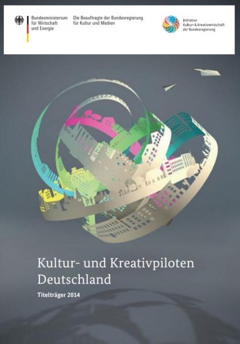 Kultur- und Kreativpiloten 2014